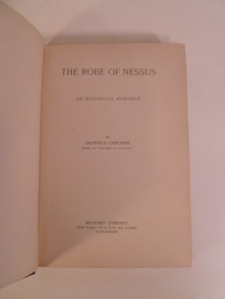 The Robe of Nessus. An Historical Romance