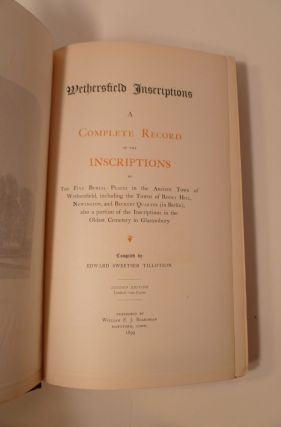 Wethersfield Inscriptions : A Complete Record Of The Inscriptions