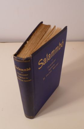Salammbo of Gustave Flaubert. Englished By M. French Sheldon. Translation Authorised By The Heirs Of Gustave Flaubert.