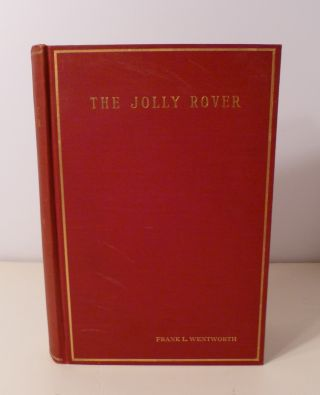 The Jolly Rover. Frank L. Wentworth