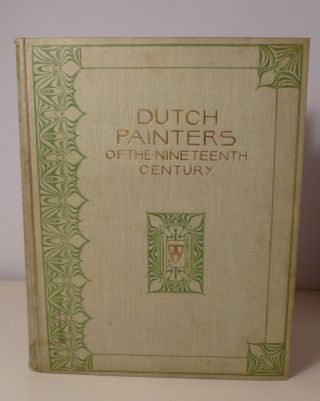Dutch Painters Of The Nineteenth Century. With Biographical Notices. Max Rooses