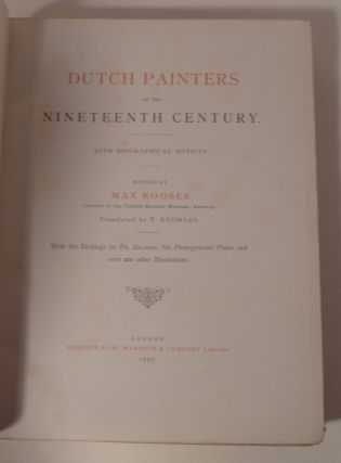 Dutch Painters Of The Nineteenth Century. With Biographical Notices.