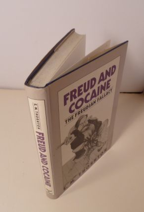 Freud And Cocaine : The Freudian Fallacy