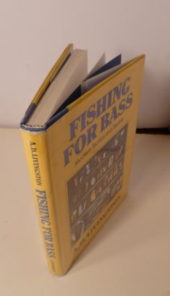 Fishing For Bass: Modern Tactics and Tackle