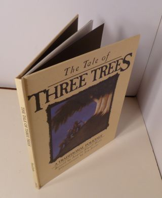 The Tale Of Three Trees : A Traditional FolkTale