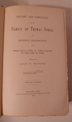 History And Genealogy of the Family Of Thomas Nobile