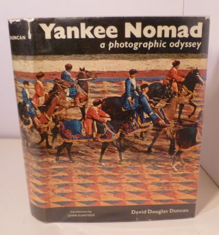 YANKEE NOMAD: A Photographic Odyssey. David Douglas Ducan