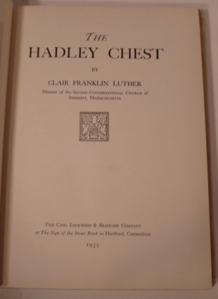 THE HADLEY CHEST