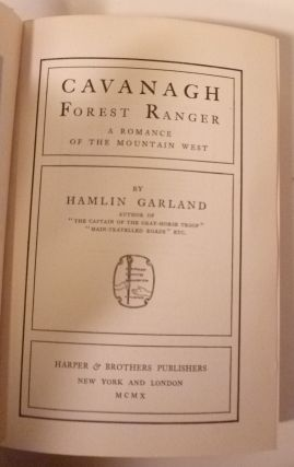 CAVANAGH FOREST RANGER; A Romance Of The Moutain West