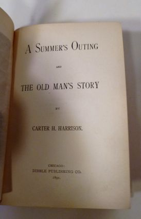A SUMMER'S OUTING AND THE OLD MAN'S STORY