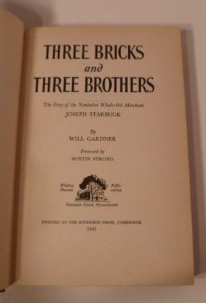 THREE BRICKS and THREE BROTHERS