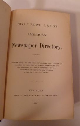 Geo. P. Rowell & Co's American Newspaper Directory....