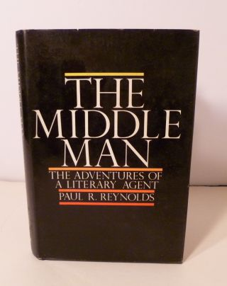 THE MIDDLE MAN: The Adventures of Literary Agent