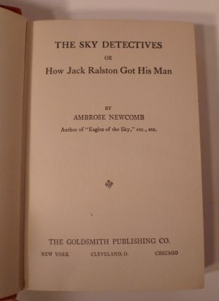 THE SKY DETECTIVES or HOW JACK RALSTON GOT HIS NAME