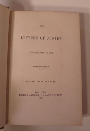 The Letters Of Junius. Two Volumes In One.