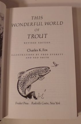This Wonderful World Of Trout