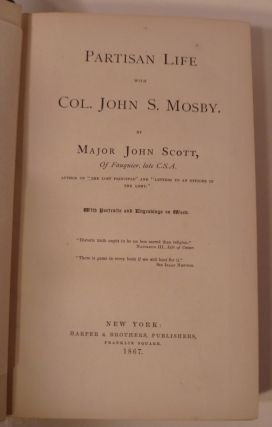 PARTISAN LIFE with COL. JOHN S. MOSBY.