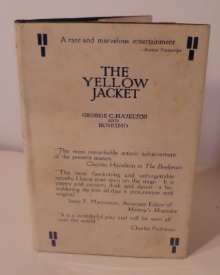 The Yellow Jacket. A Chinese Play Done in a Chinese Manner. In Three Acts. George C. And Benrimo...