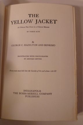 The Yellow Jacket. A Chinese Play Done in a Chinese Manner. In Three Acts.