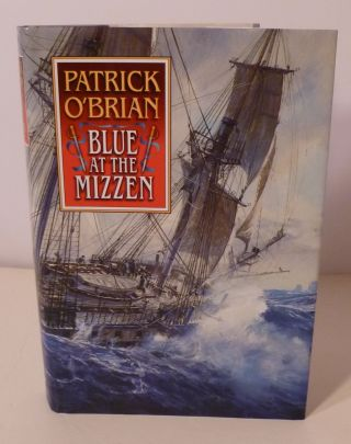 BLUE AT THE MIZZEN. Patrick O'brian
