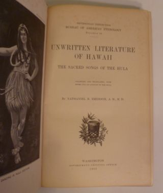 Unwritten Literature Of Hawaii. The Sacred Songs Of The Hula.