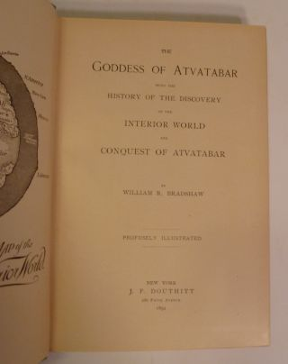 The Goddess Of Atvatabar Being The History Of The Discovery Of The Interior World And Conquest Of Atvatabar.