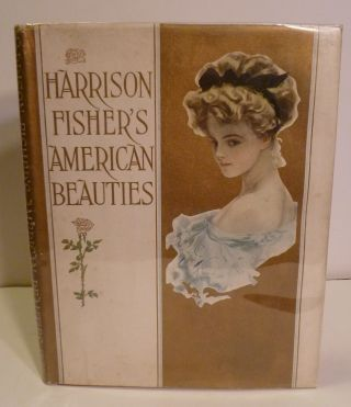 American Beauties. Harrison Fisher