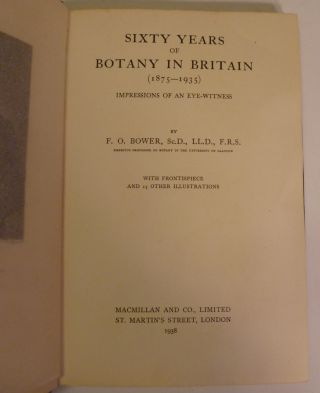 Sixty Years of Botany in Britain (1875-1935)- Impressions of an Eye-Witness