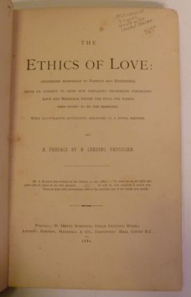 The Ethics of Love: (Addressed Especially To Parents And Educators),.....