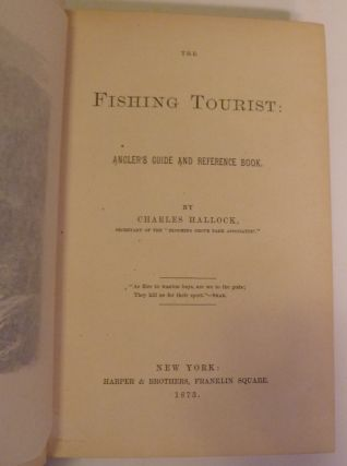 The Fishing Tourist: Angler's Guide and Reference Book.